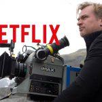 Netflix มีความต้องการอยากร่วมงานกับผู้กำกับ Christopher Nolan